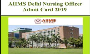 aiims nursing admit card 2019
