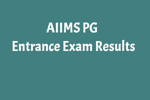 AIIMS PG entrance exams 2020