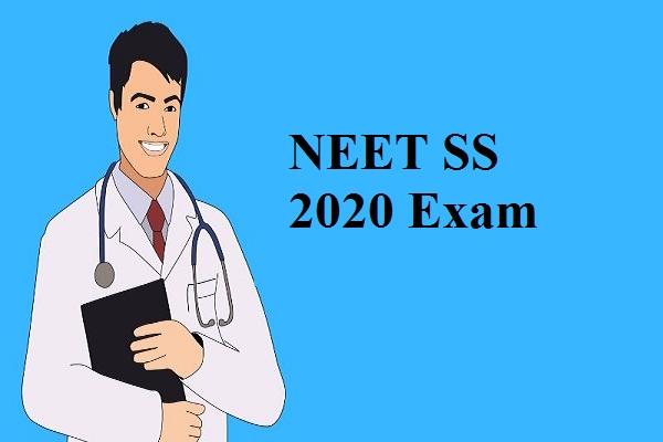 NEET Super Speciality 2020 exam