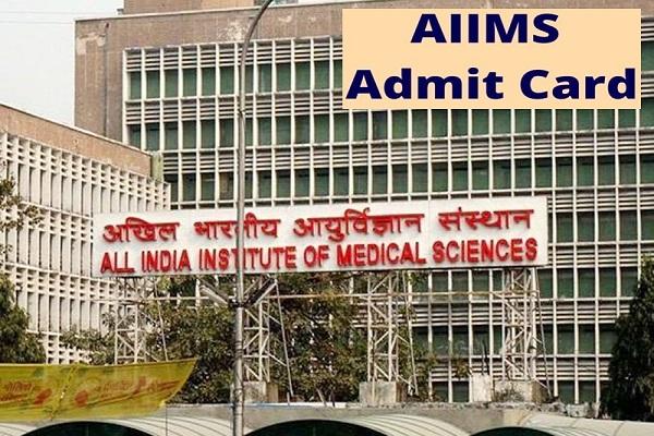 AIIMS Exams 2020 Admit card