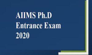 AIIMS Ph.D Entrance Exam 2020