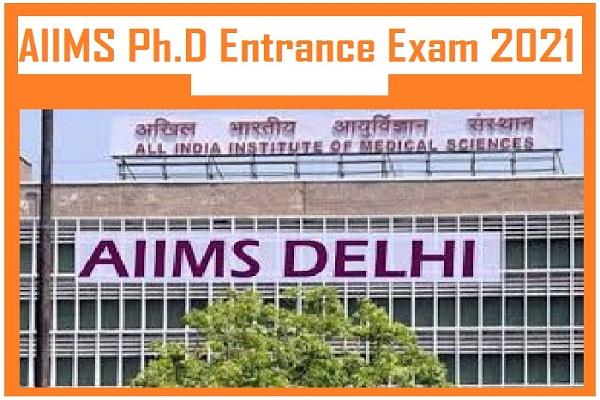AIIMS PhD Entrance Exam 2021