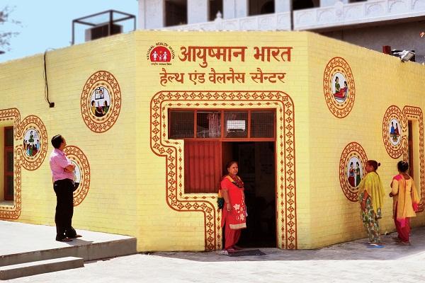 Ayushman Bharat - Health and Wellness Centres