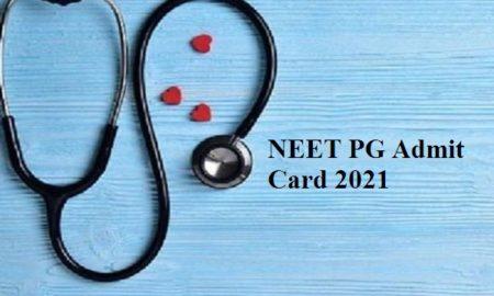 NEET PG 2021 Admit Cards