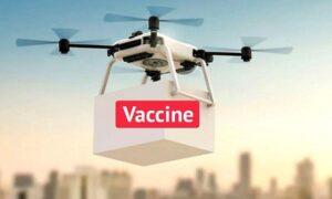 Drones Deliver Vaccines