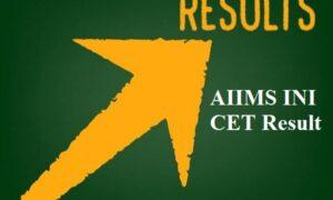 AIIMS INI CET Result 2021 Announced
