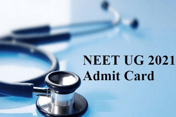 NEET UG 2021 Admit Card date