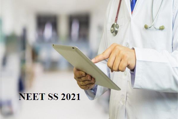 NEET SS 2021 Registration